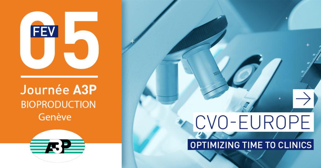 CVO-EUROPE sera présent à la journée A3P Bioproduction à genève le 5 févier 2019